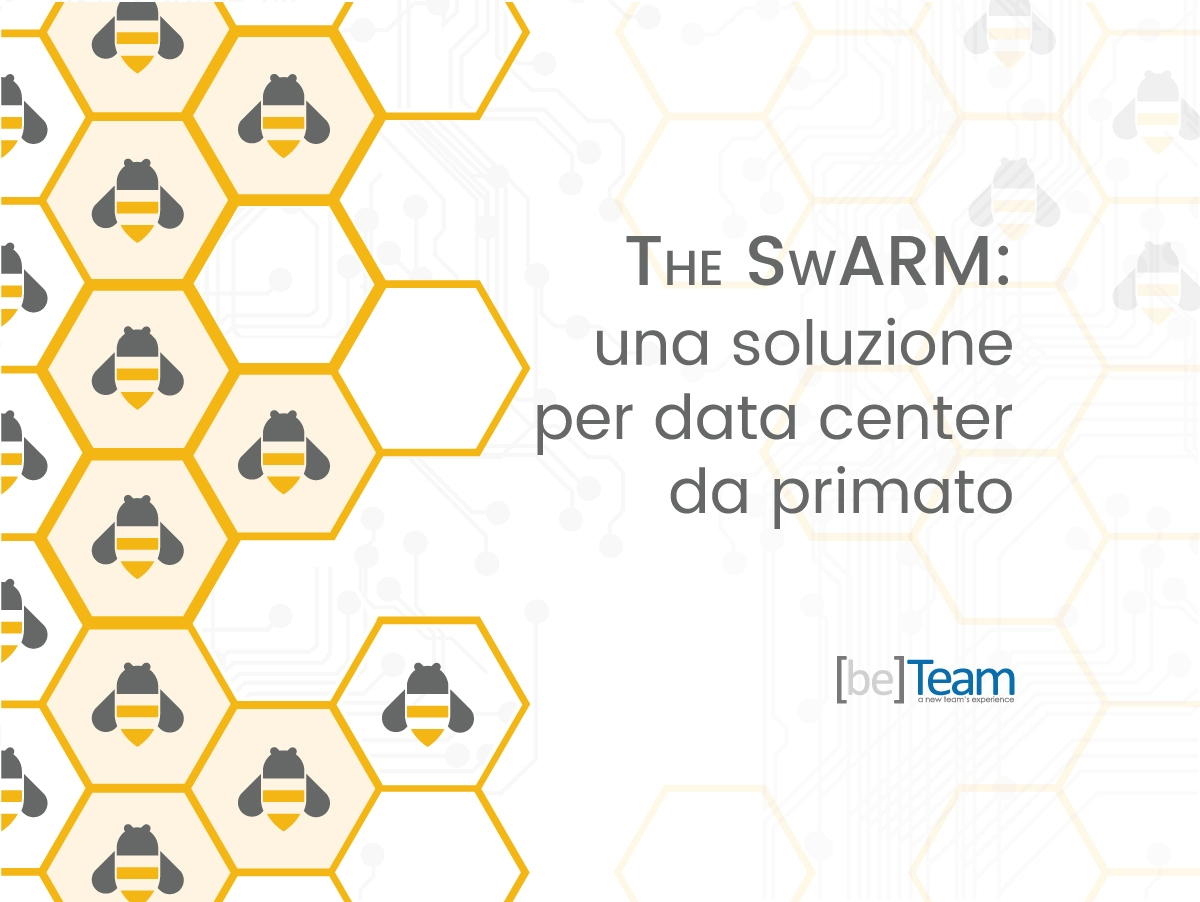 The SwARM: una soluzione per data center da primato